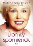 Marika Gombitová, Miroslav Graclík ... ÚLOMKY SPOMIENOK